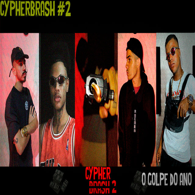 Cypherbrash #2 o Golpe do Ano