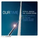 Our Time (feat. Alison Degbe) (DJ Friction Boogie Remix)