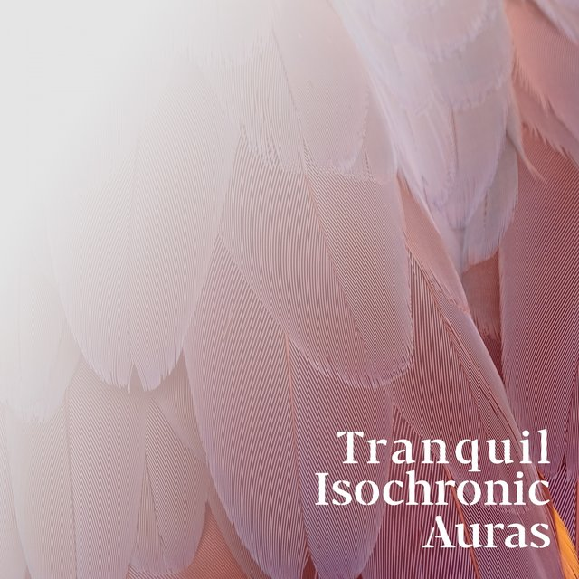Tranquil Isochronic Auras