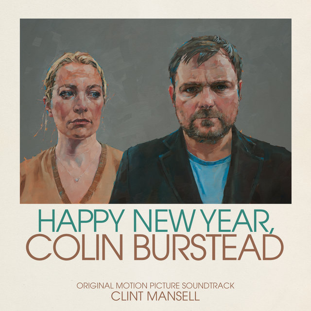 Happy New Year, Colin Burstead (Original Motion Picture Soundtrack)