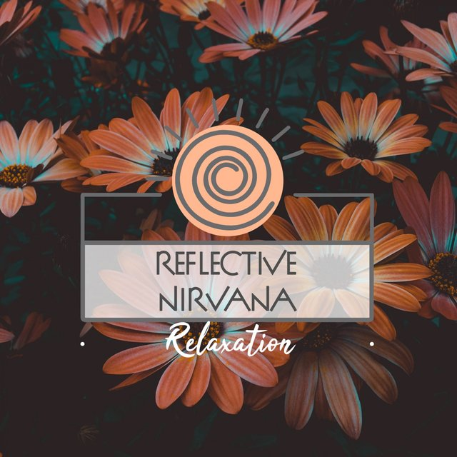 Reflective Nirvana Relaxation