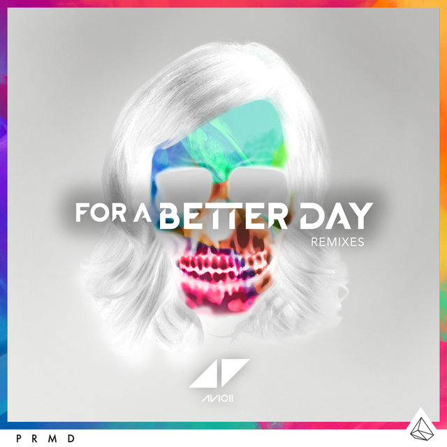 For A Better Day (Remixes)