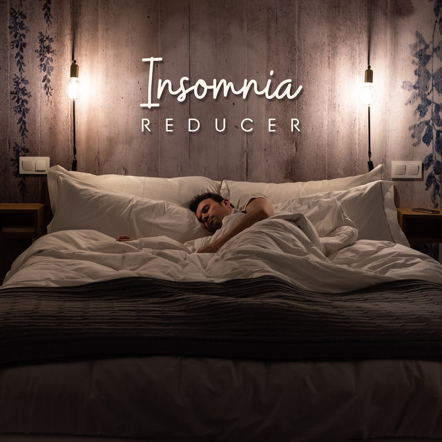 Insomnia Reducer: 15 Songs to Help You Combat Insomnia and Fall Asleep Peacefully