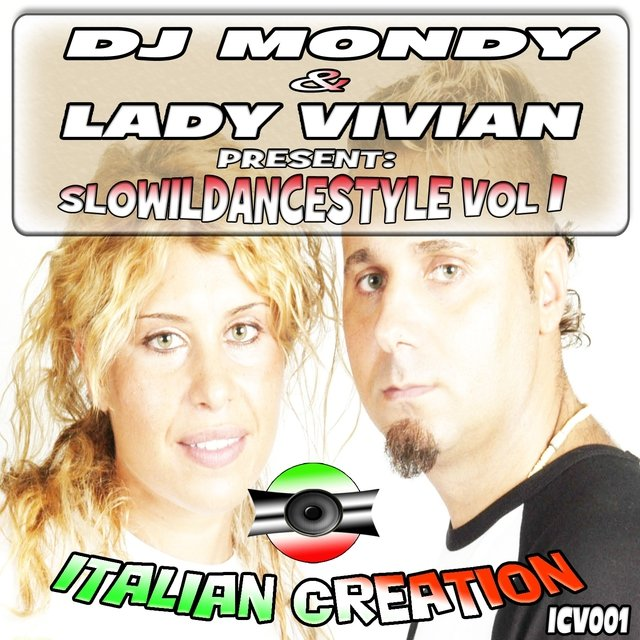 DJ Mondy & Lady Vivian Present SloWilDanceStyle, Vol. 1