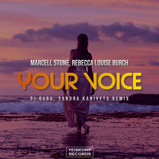 Your Voice (Dj Quba, Sandra Kanivets Remix)