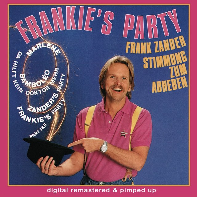 Frankies Party - remastered and pimped up