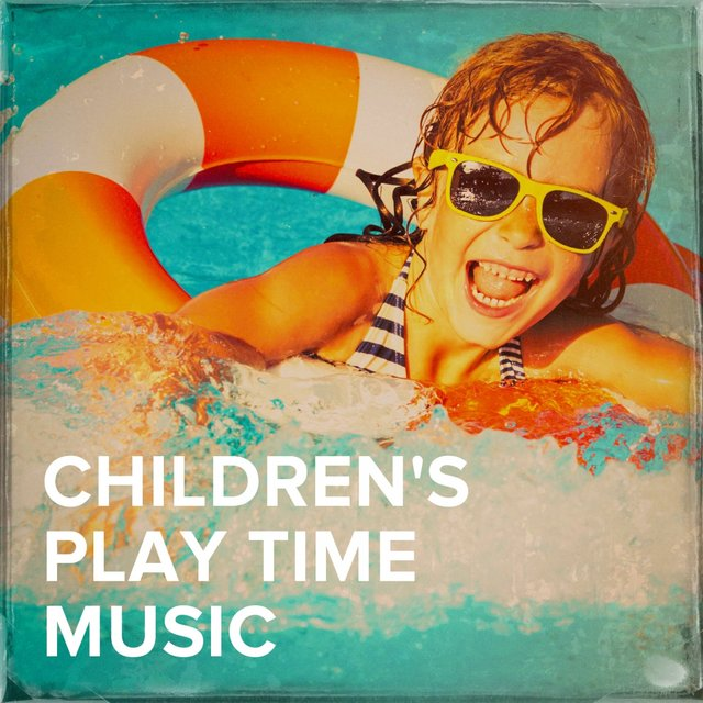 Children's Play Time Music