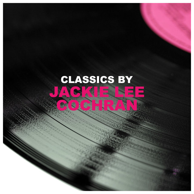 Classics by Jackie Lee Cochran