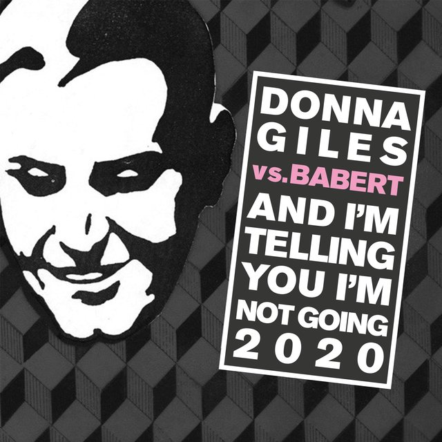 And I'm Telling You I'm Not Going 2020(Babert Remix)