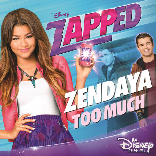 "Too Much (From ""Zapped"")"