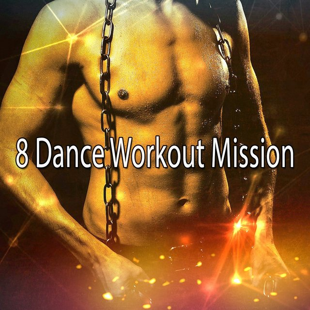 8 Dance Workout Mission