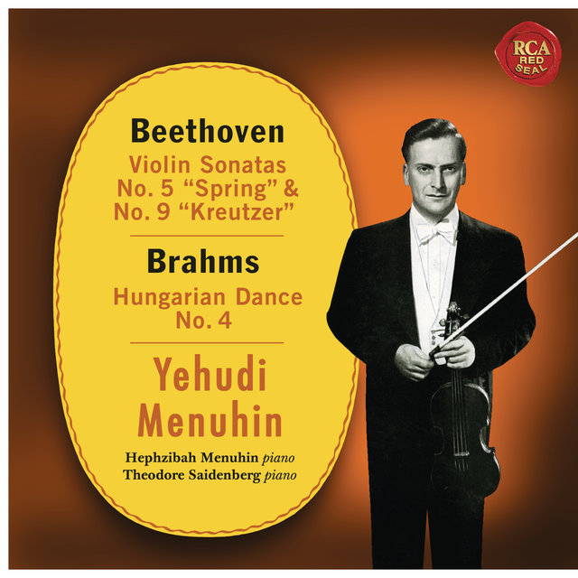 Beethoven: Violin Sonatas No. 5 & 9 - Brahms: Hungarian Dance No. 4