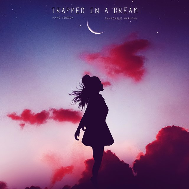 Trapped in a Dream