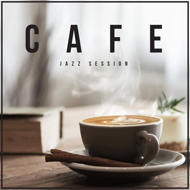 Cafe Jazz Session (Instrumental Jazz Music)
