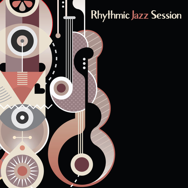 Rhythmic Jazz Session – Instrumental Jazz, Lounge Jazz, Easy Listening