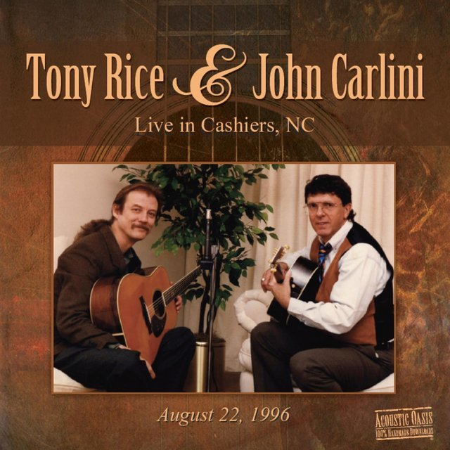 Tony Rice & John Carlini Live (Live Version)