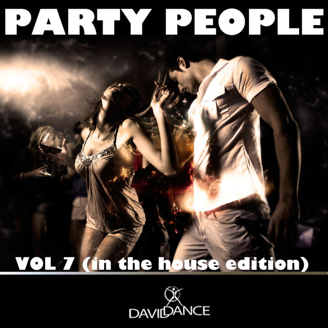 PARTY PEOPLE Vol. 7 (IN THE HOUSE EDITION)