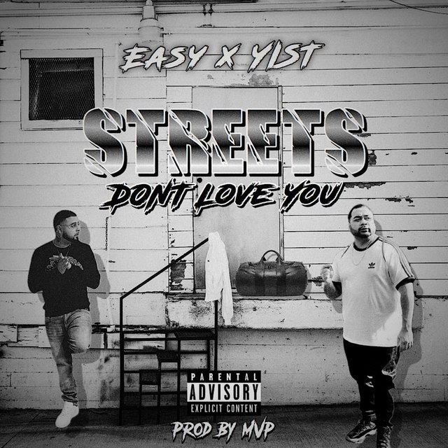 Streets Don't Love You (feat. Yist)