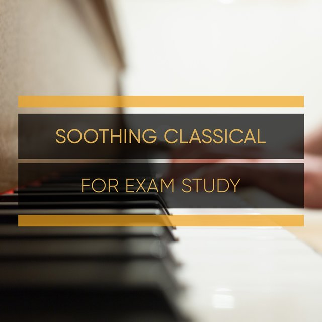 Soothing Classical Piano for Exam Study