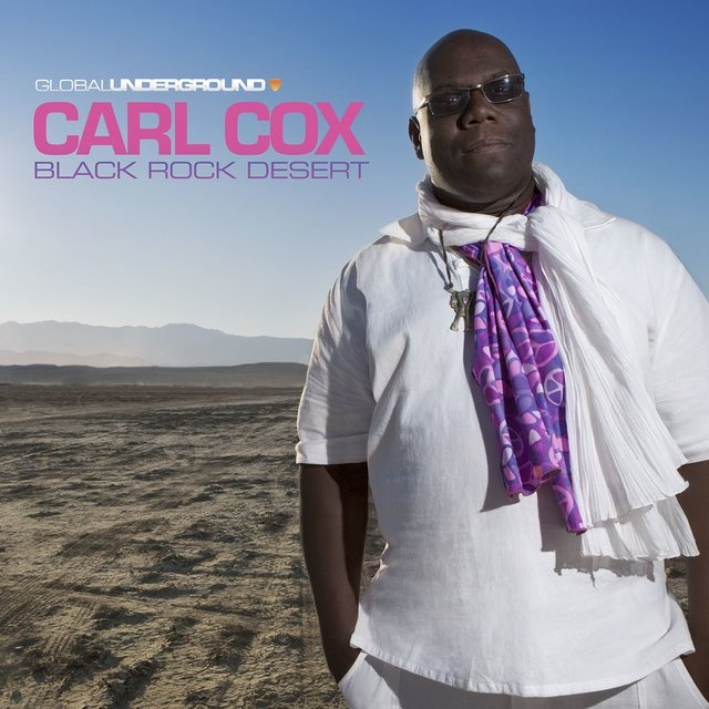 Global Underground #38: Carl Cox - Black Rock Desert
