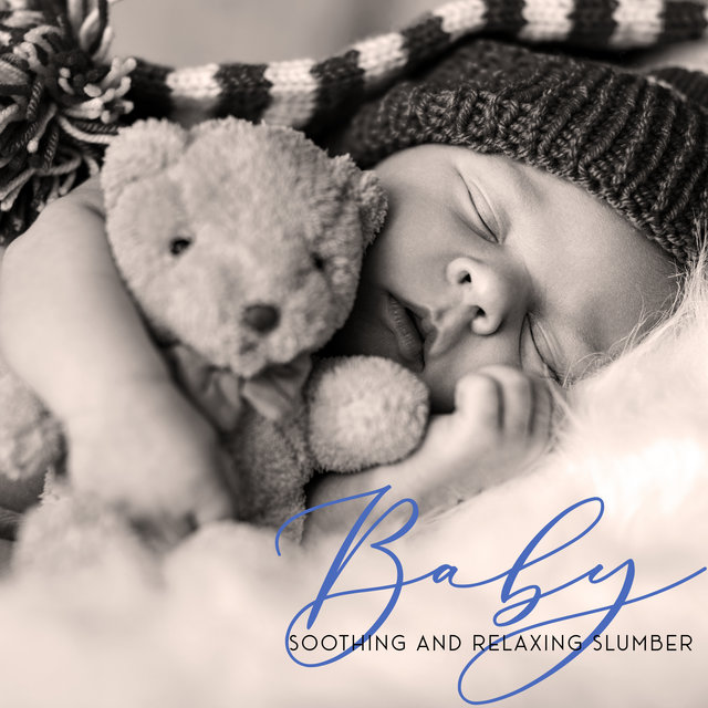 Baby Soothing and Relaxing Slumber