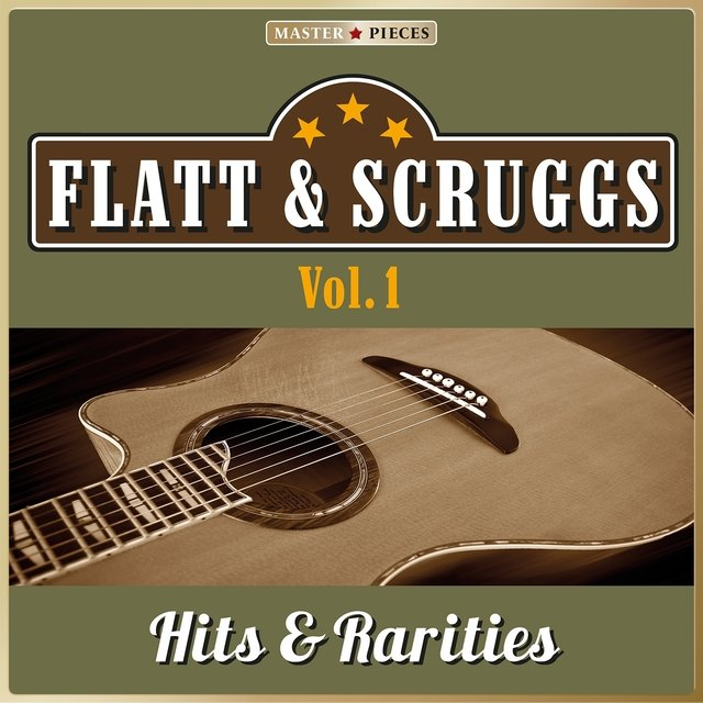 Masterpieces Presents Flatt & Scruggs: Hits & Rarities, Vol. 1