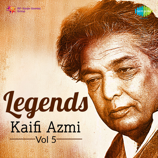 Legends - Kaifi Azmi, Vol. 5
