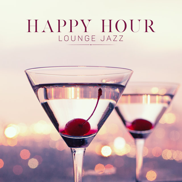 Happy Hour Lounge Jazz
