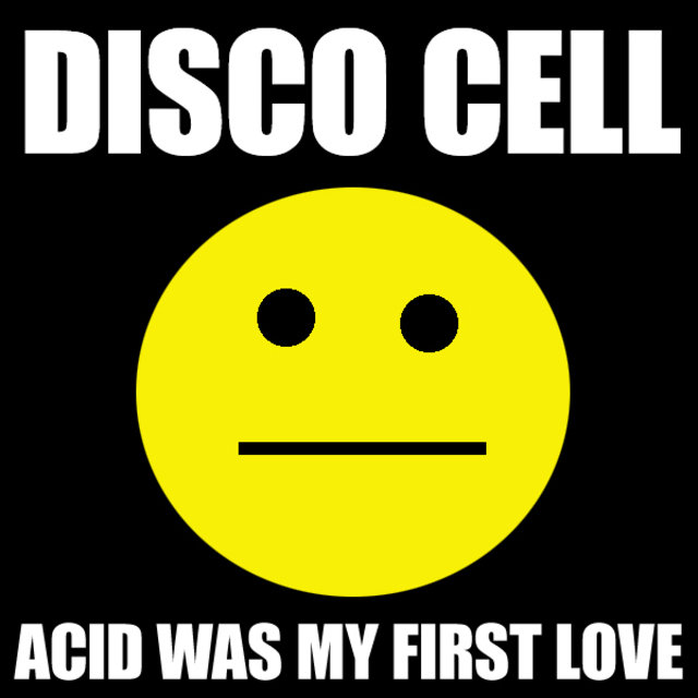 Acid Was My First Love
