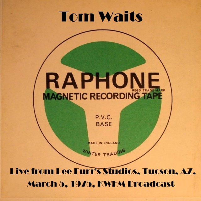 Live From Lee Furr's Studios, Tucson, AZ, March 5th 1975, KWFM Broadcast (Remastered)