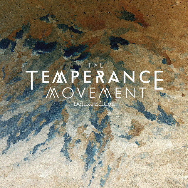The Temperance Movement (Deluxe Edition)