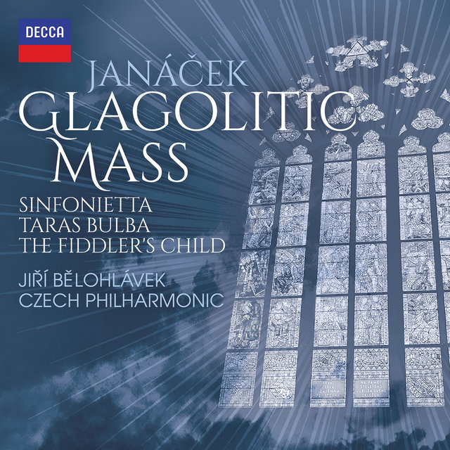 Janáček: Glagolitic Mass; Taras Bulba; Sinfonietta; The Fiddler's Child