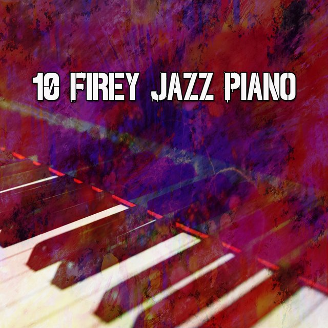 10 Firey Jazz Piano