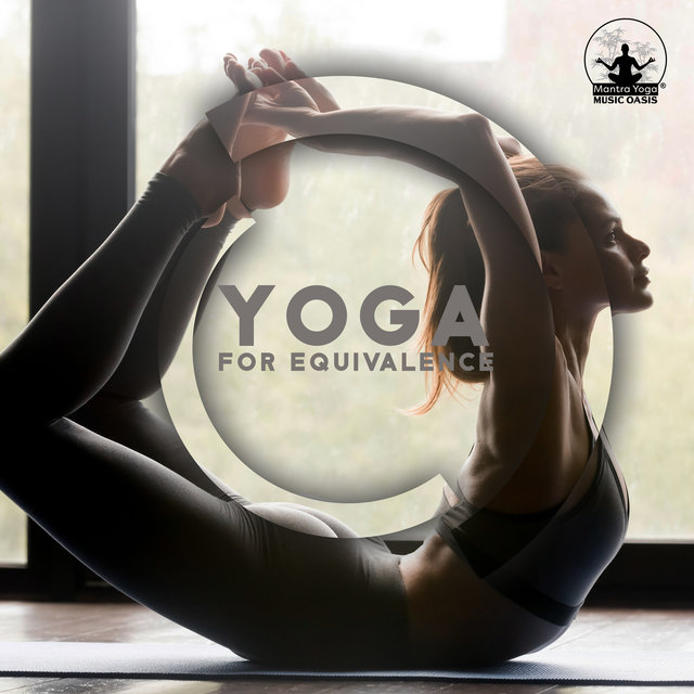Yoga for Equivalence: Building Patience, Inner Peace and Well-being