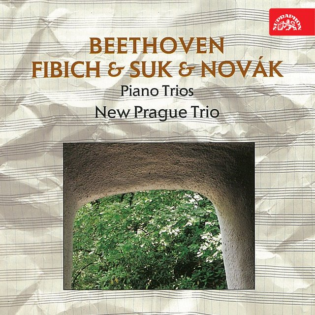 Beethoven, Fibich, Suk and Novák: Piano Trios