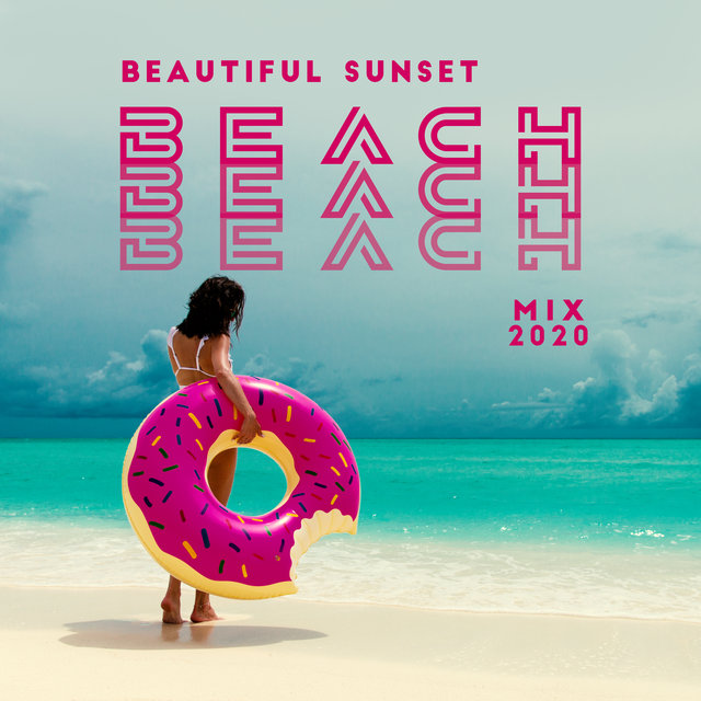Beautiful Sunset Beach Mix 2020