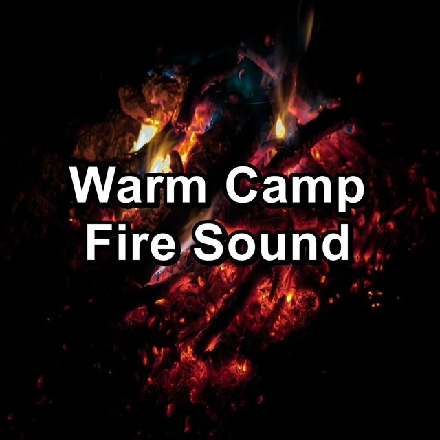 Warm Camp Fire Sound