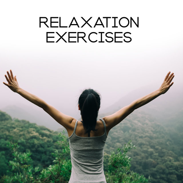 Relaxation Exercises - Breathe Deeply and Focus on Your Inner Self to the Beat of This New Age Ambient Music, Self-Care, Rest, Time for You, Meditation, Yoga, Home Spa