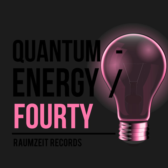 Quantum - Energy Fourty