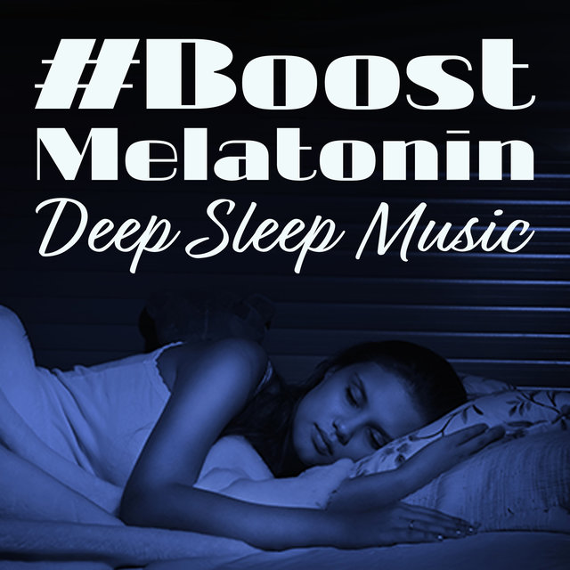 #Boost Melatonin: Deep Sleep Music - Inner Stillness & Relaxation, Hypnosis, Affirmations, Yoga Before Sleep, Night Meditation & Harmony