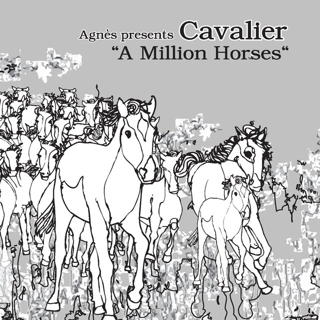 (Agnés presents) A Million Horses