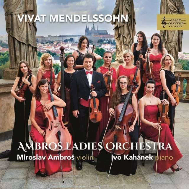 Cover art for album Vivat Mendelssohn by Miroslav Ambroš, Ivo Kahánek, Ambroš Ladies Orchestra