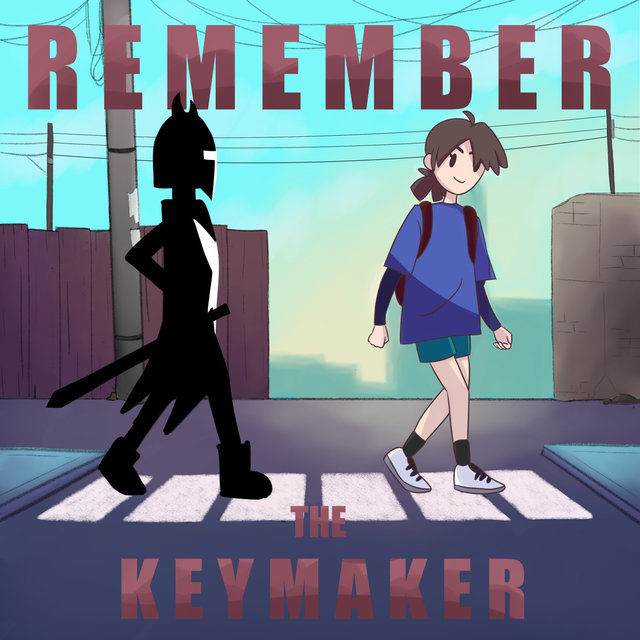 The Keymaker Chronicles Pt. I: Remember the Keymaker