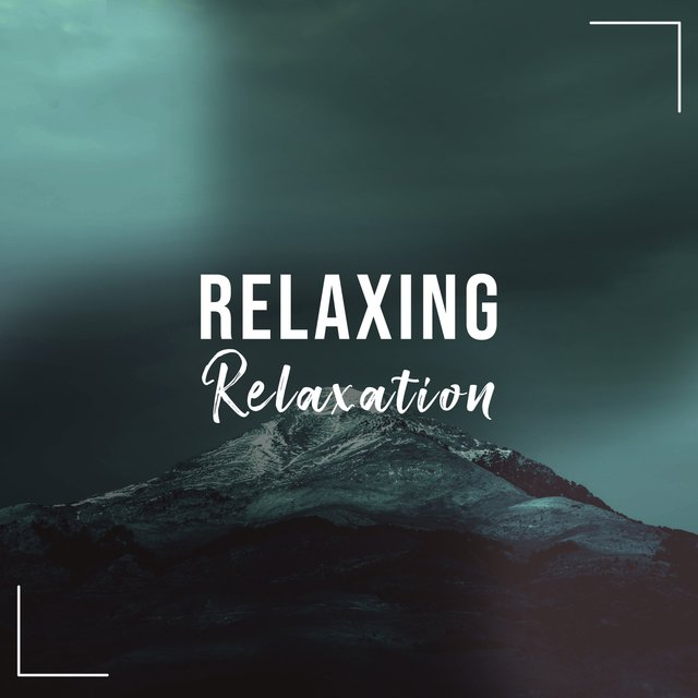 Relaxing Relaxation