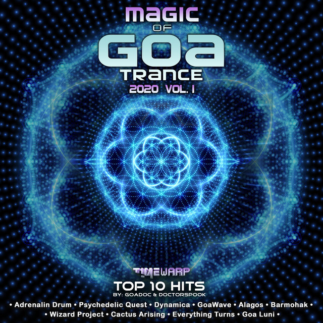 Magic of GoaTrance: 2020 Top 10 Hits, Vol. 1