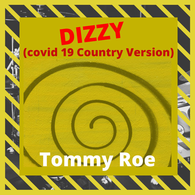 Dizzy (Covid 19 Country Version)