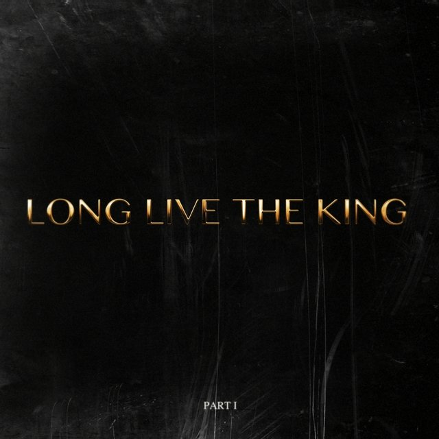 Long Live The King (Part I) - Single