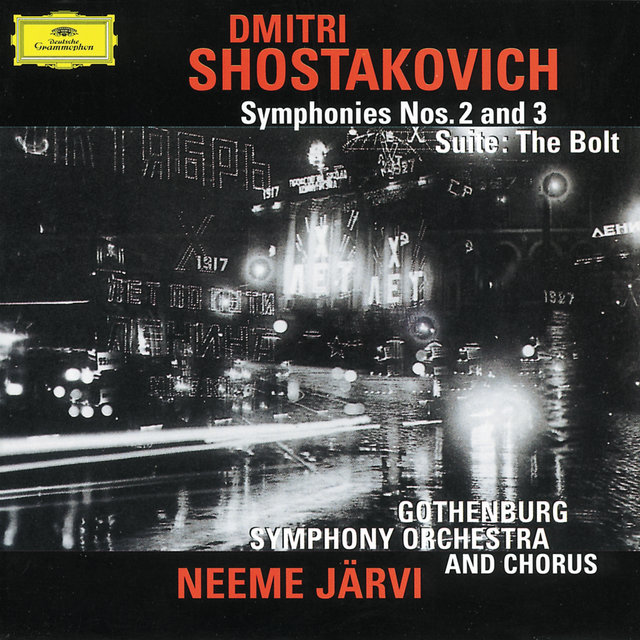 Shostakovich: Symphonies Nos. 2 & 3; The Bolt