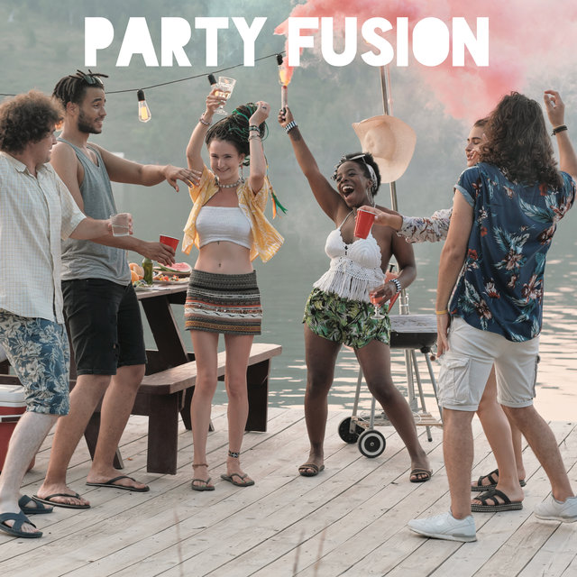Party Fusion – Dose of Nightly Energetic Chill Vibes for Wonderful Party