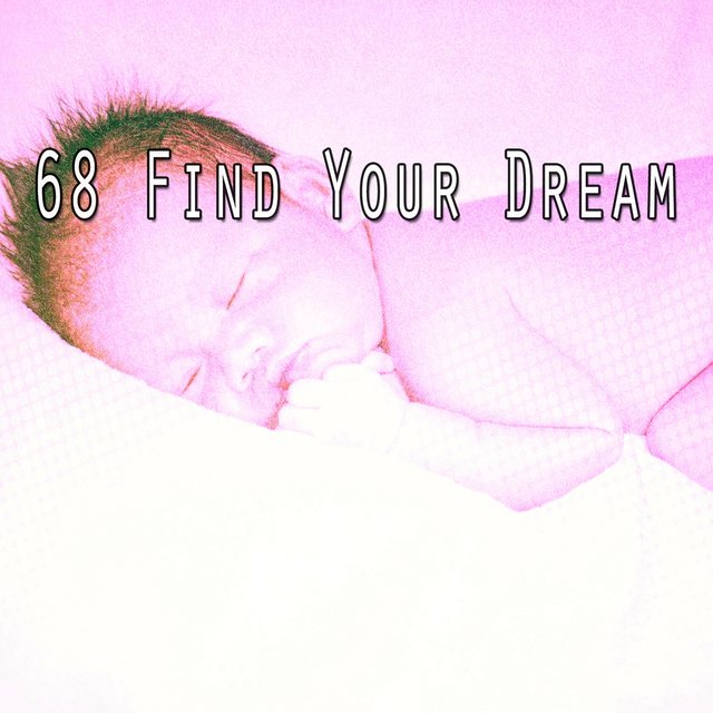 68 Find Your Dream